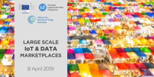Highlights: Workshop on Large-Scale IoT & Data Marketplaces conference, 8 April 2019, Brussels